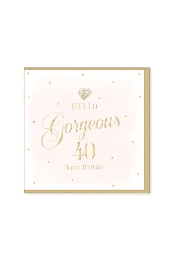 Gorgeous 40th Birthday Card
