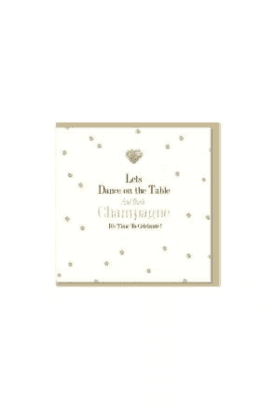 Lets Dance on the Table and Drink Champange Birthday Card