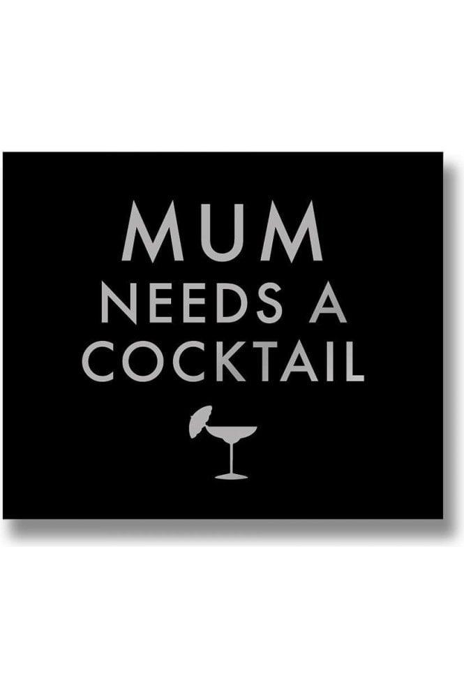 Mum Needs A Cocktail Metalic Detail Plaque
