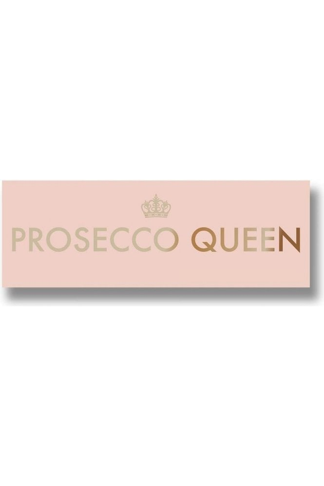 Prosecco Queen Metalic Detail Plaque