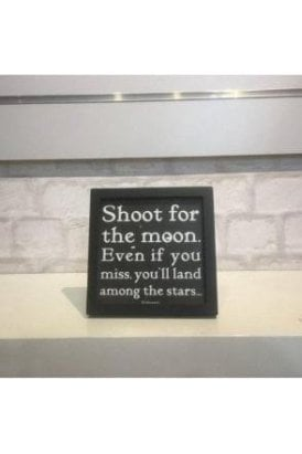 Shoot for the moon Plaque