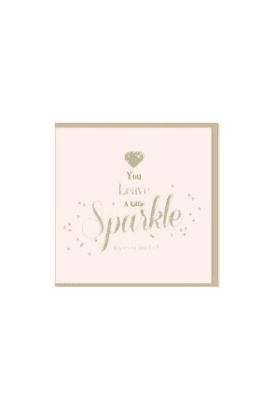 You Sparkle Card